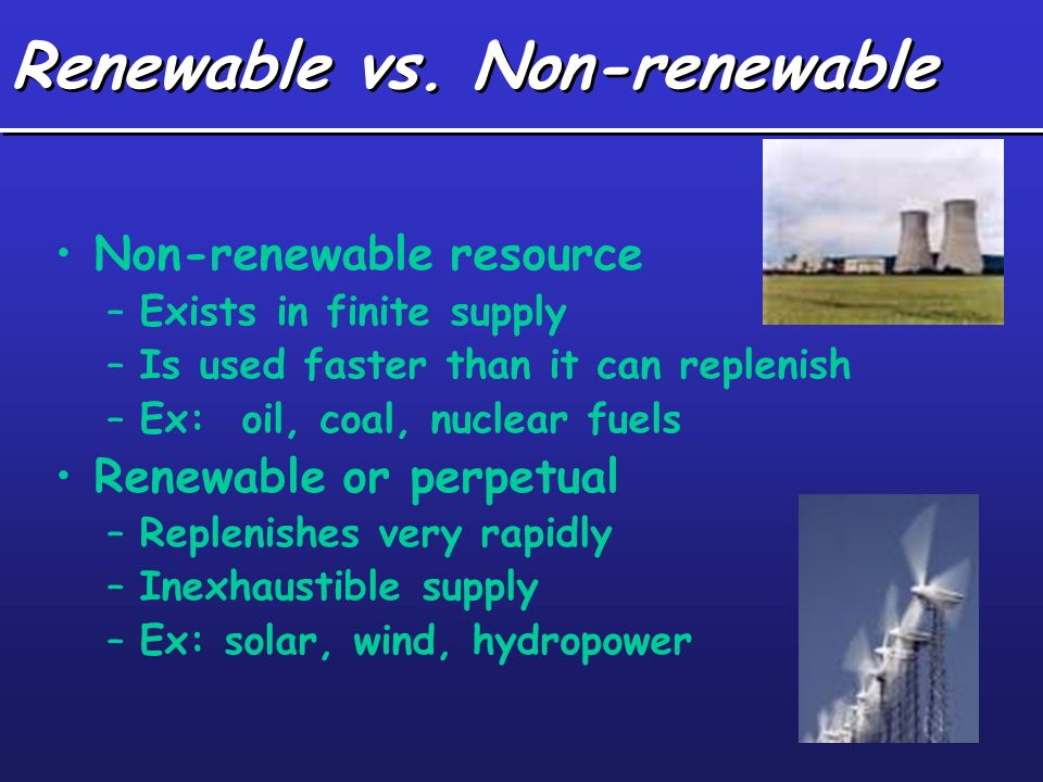 Renewable Non Newable Energy